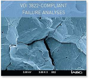 VDI 3822-COMPLIANT FAILURE ANALYSES